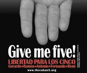 Refuerzan campaña por liberación de cinco antiterroristas cubanos